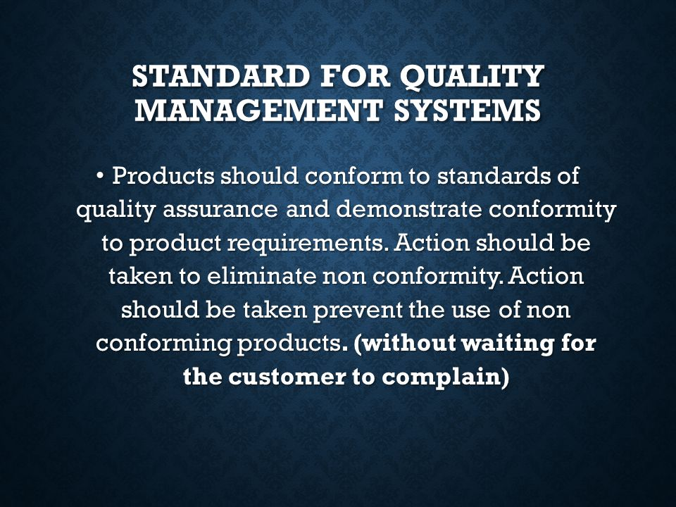 Standard for quality management systems