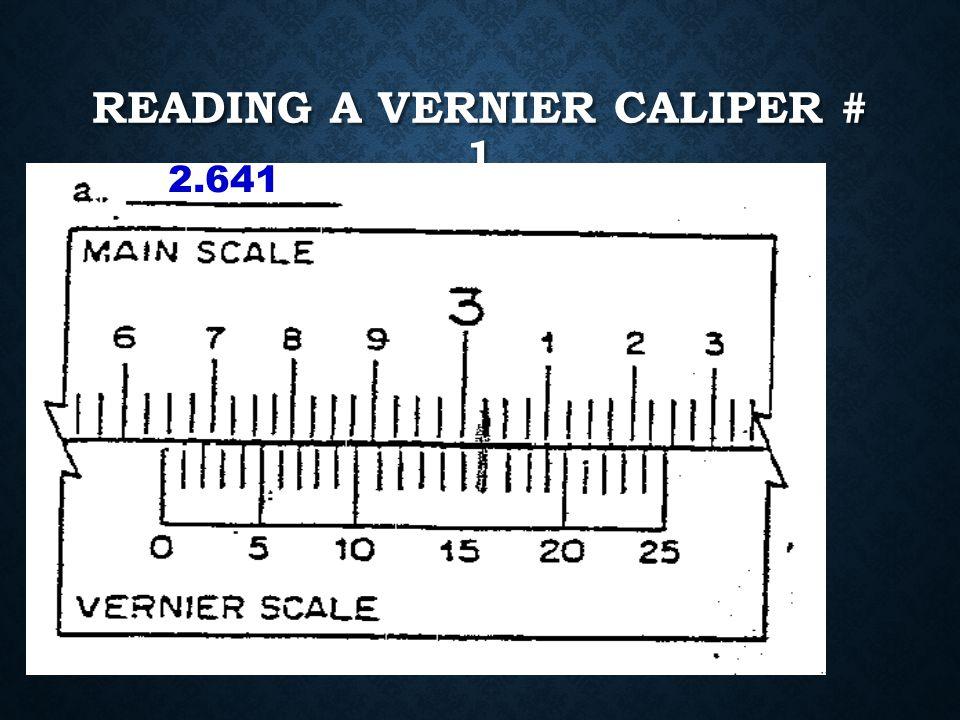 Reading a Vernier Caliper # 1