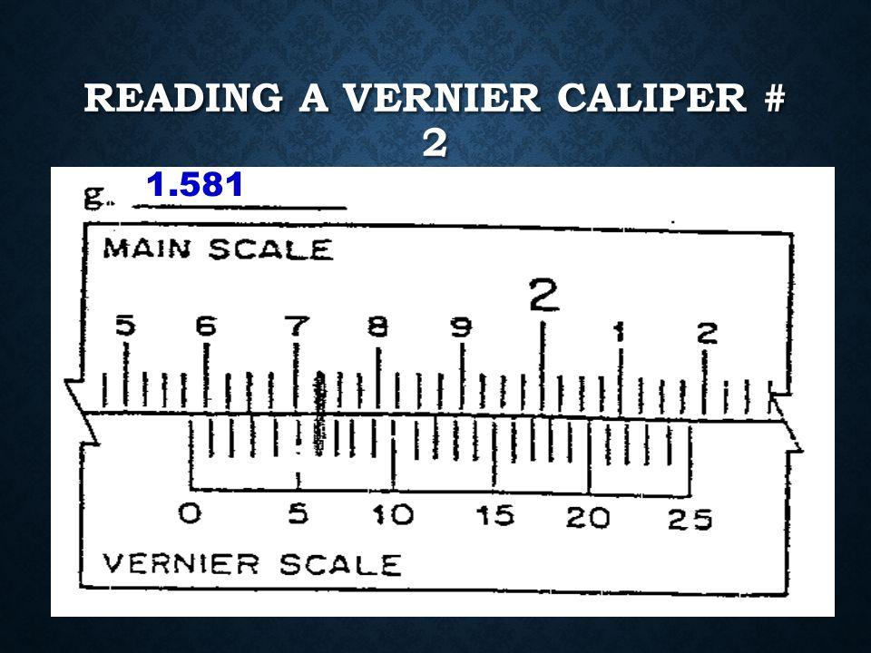 Reading a Vernier Caliper # 2