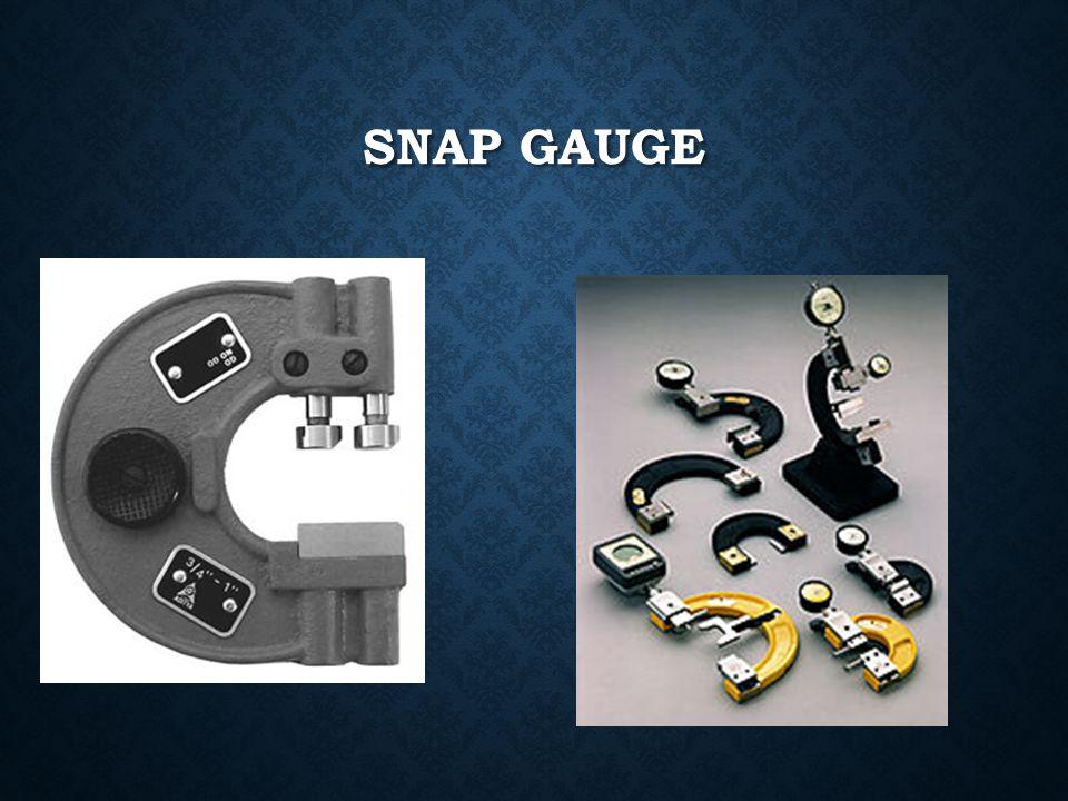 Snap Gauge
