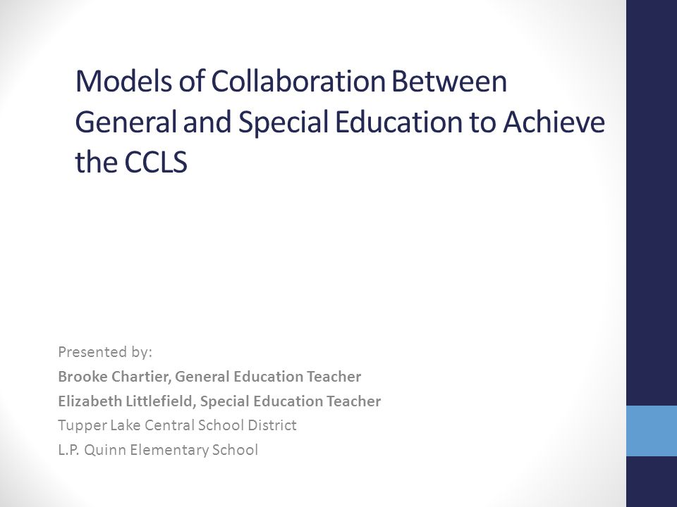 Models of Collaboration Between General and Special Education to Achieve the CCLS