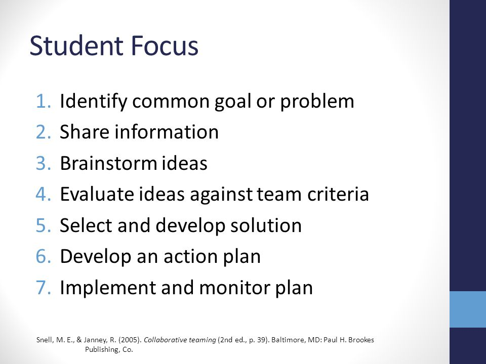 Student Focus Identify common goal or problem Share information
