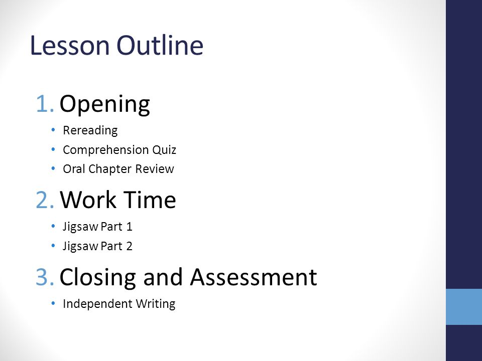 Lesson Outline Opening Work Time Closing and Assessment Rereading