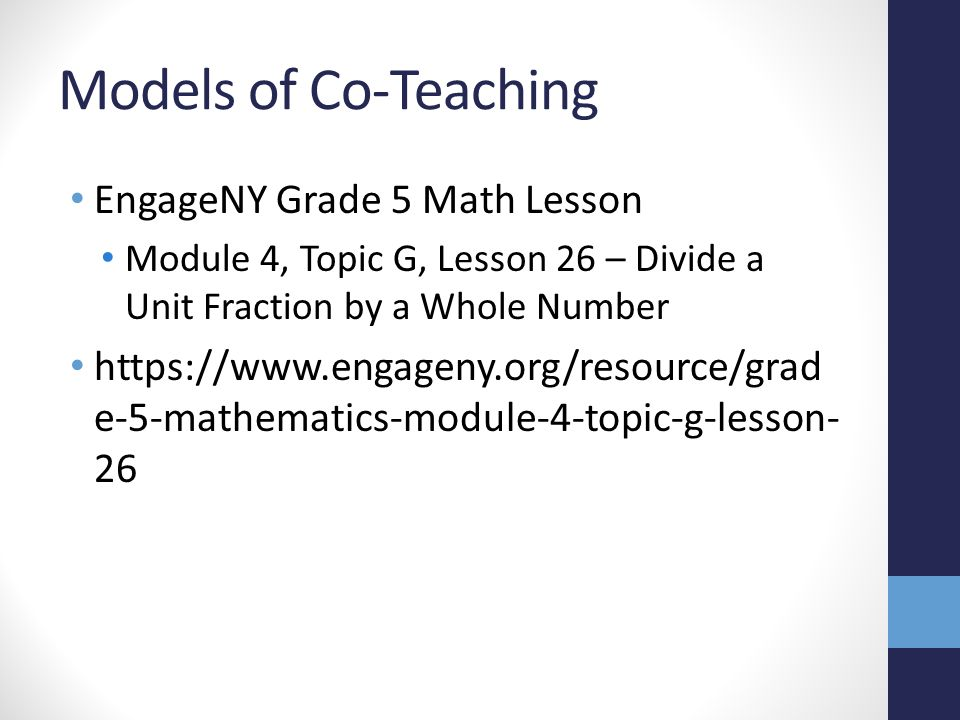 Models of Co-Teaching EngageNY Grade 5 Math Lesson