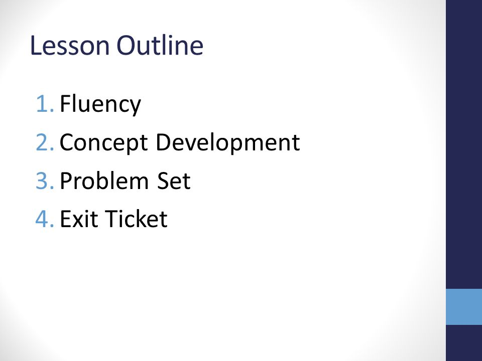 Lesson Outline Fluency Concept Development Problem Set Exit Ticket