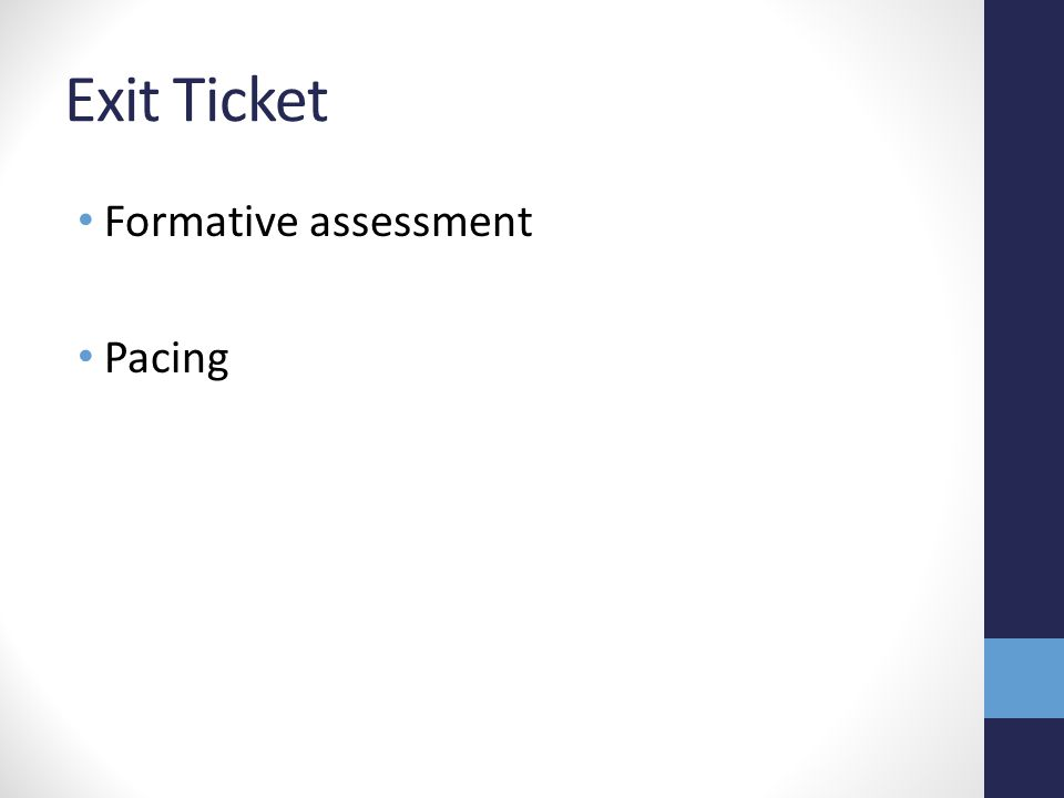 Exit Ticket Formative assessment Pacing