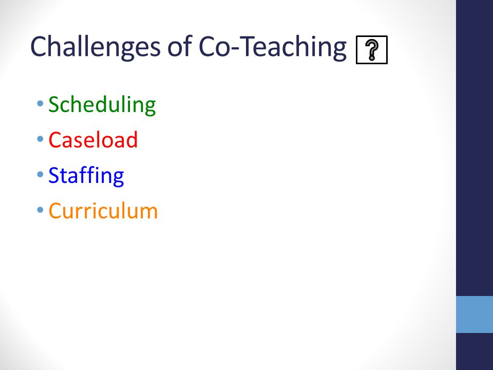 Challenges of Co-Teaching