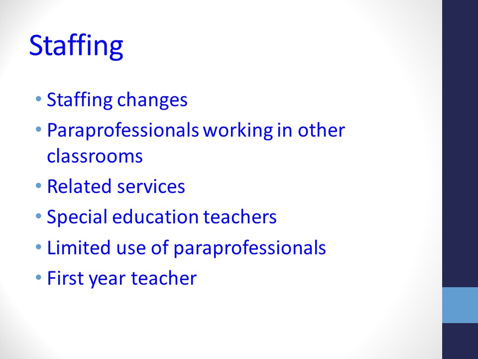 Staffing Staffing changes