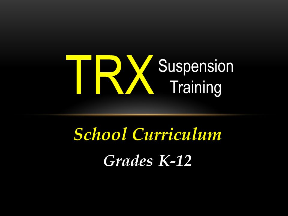 School Curriculum Grades K-12