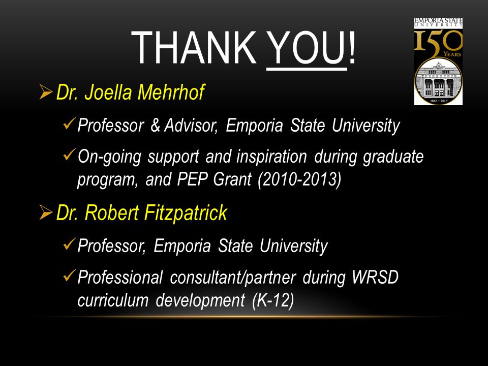 Thank you! Dr. Joella Mehrhof Dr. Robert Fitzpatrick