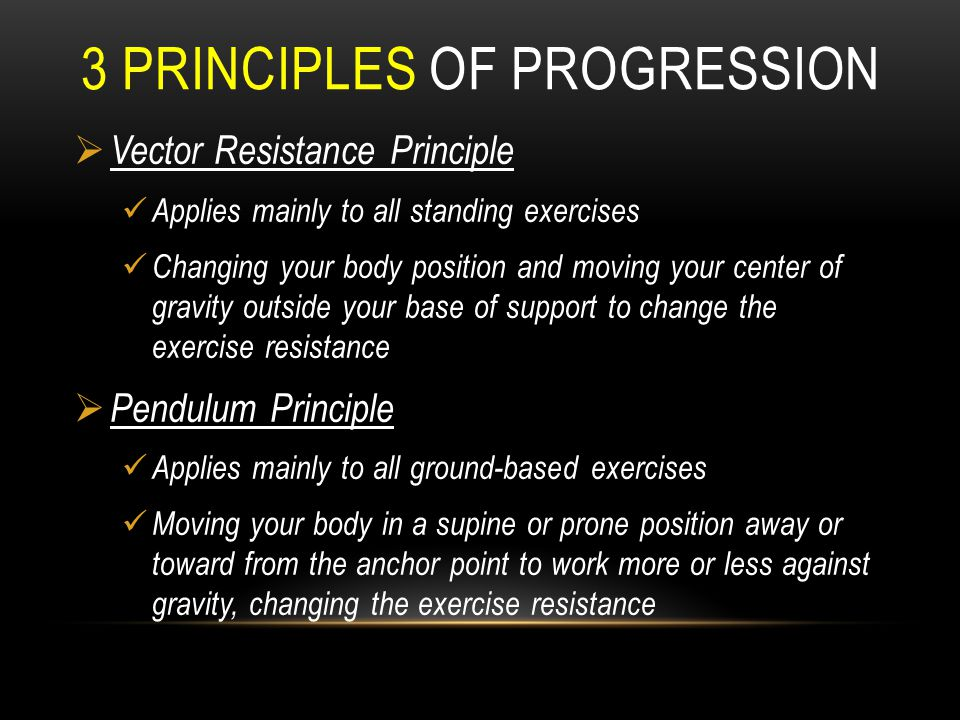 3 principles of progression