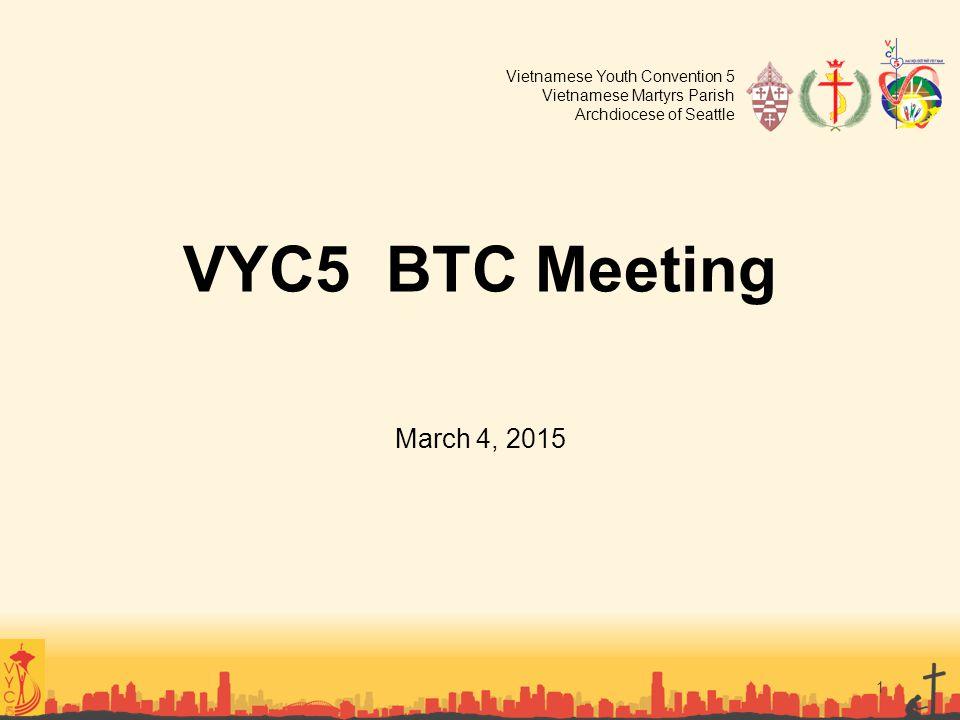 VYC5 BTC Meeting March 4, 2015 Presentor: ET