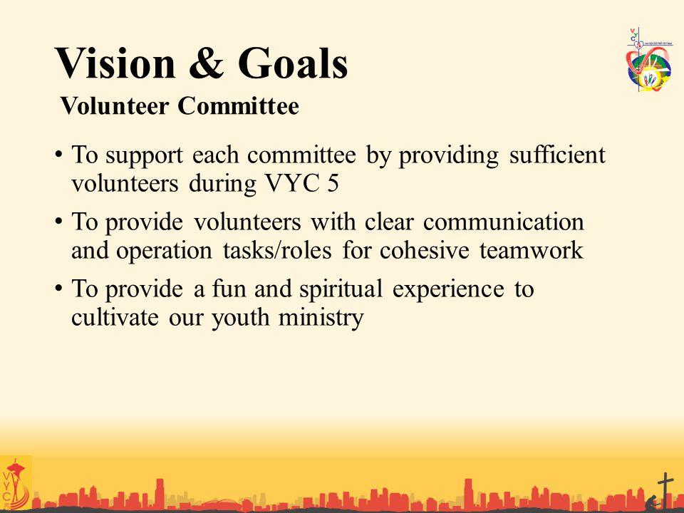 Vision & Goals Volunteer Committee