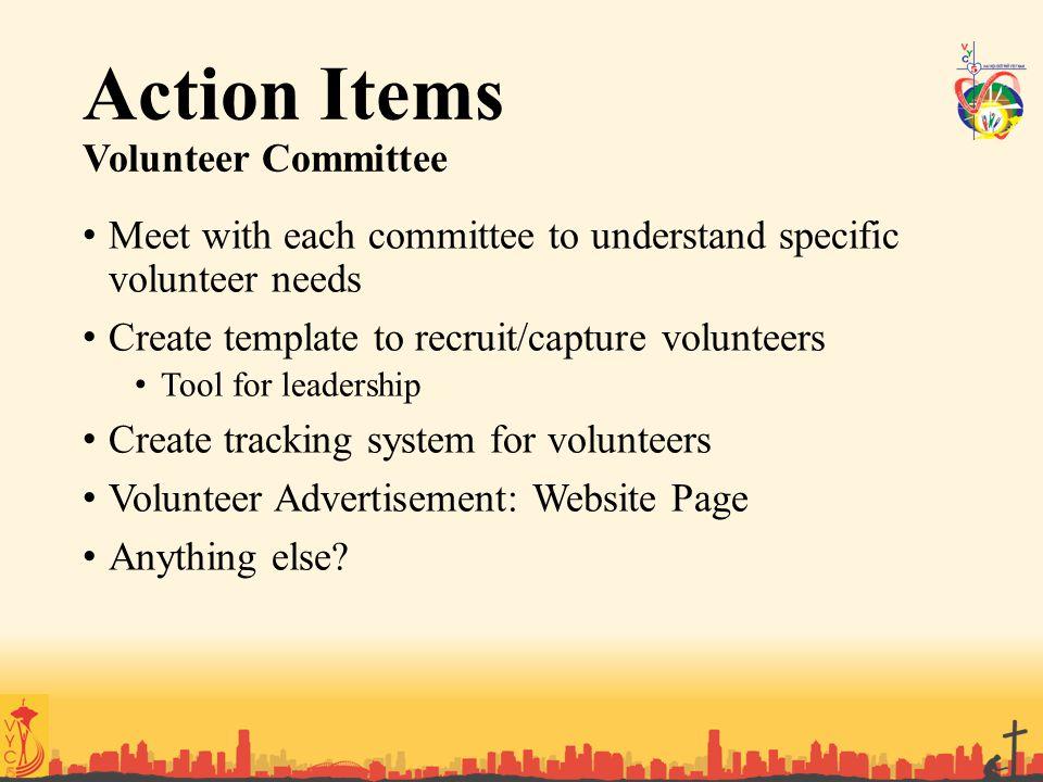 Action Items Volunteer Committee