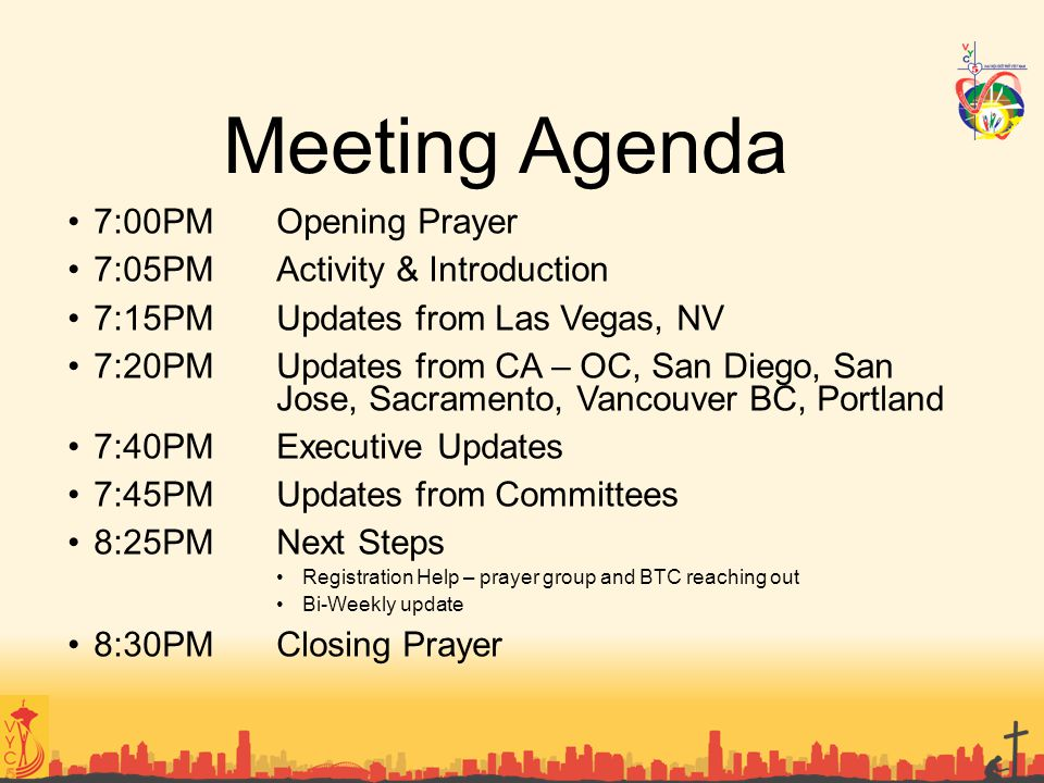 Meeting Agenda 7:00PM Opening Prayer 7:05PM Activity & Introduction