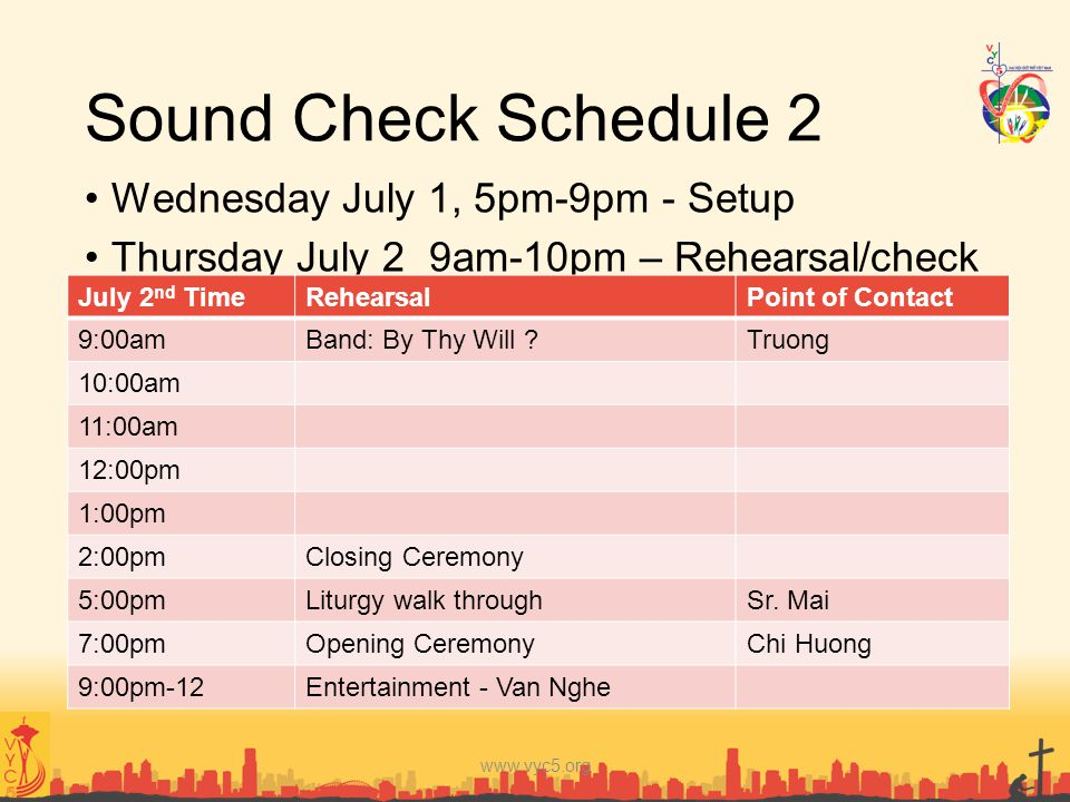 Sound Check Schedule 2 Wednesday July 1, 5pm-9pm - Setup