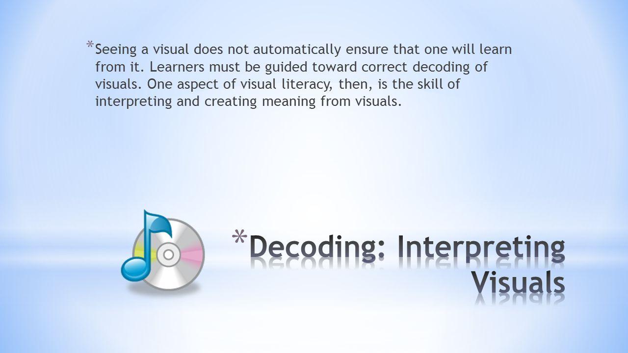 Decoding: Interpreting Visuals