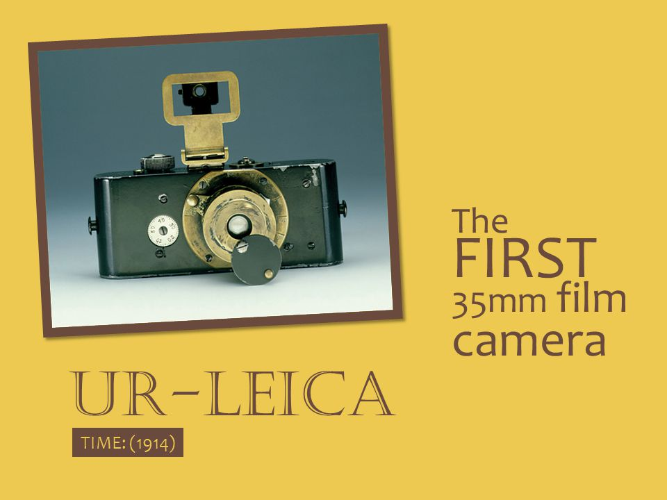 The FIRST 35mm film camera Ur-leica TIME: (1914)
