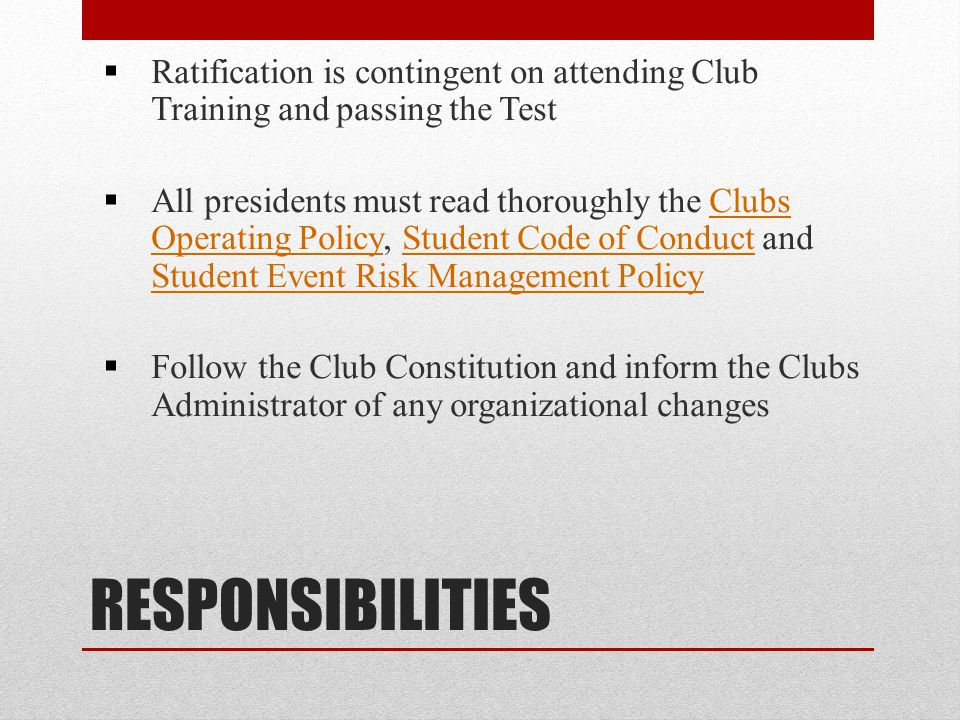 Ratification is contingent on attending Club Training and passing the Test
