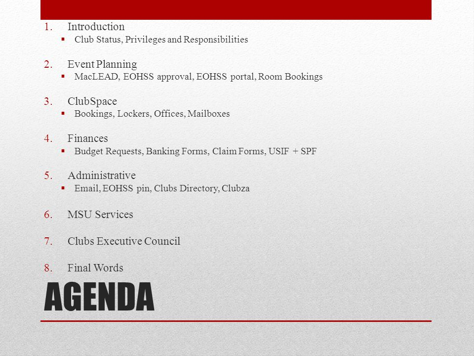 AGENDA Introduction Event Planning ClubSpace Finances Administrative