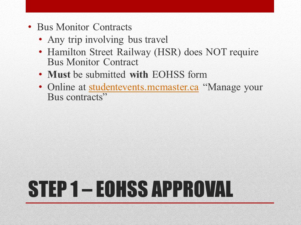 STEP 1 – EOHSS APPROVAL Bus Monitor Contracts