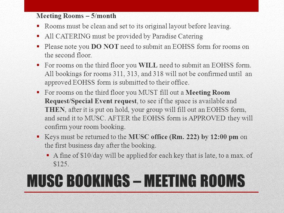MUSC BOOKINGS – MEETING ROOMS
