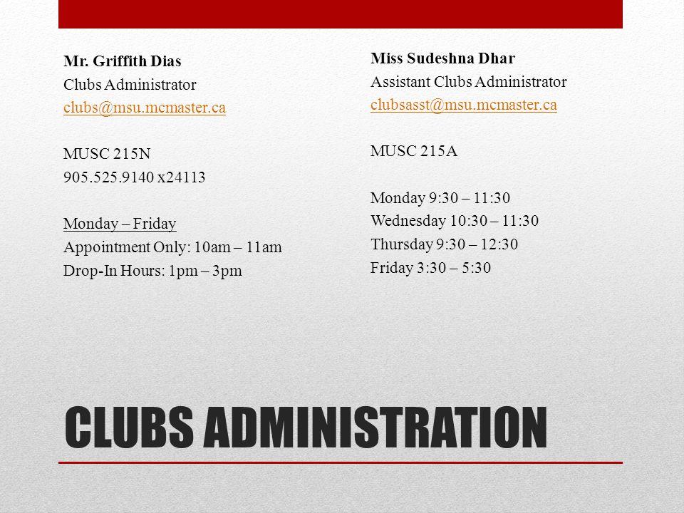 CLUBS ADMINISTRATION Miss Sudeshna Dhar