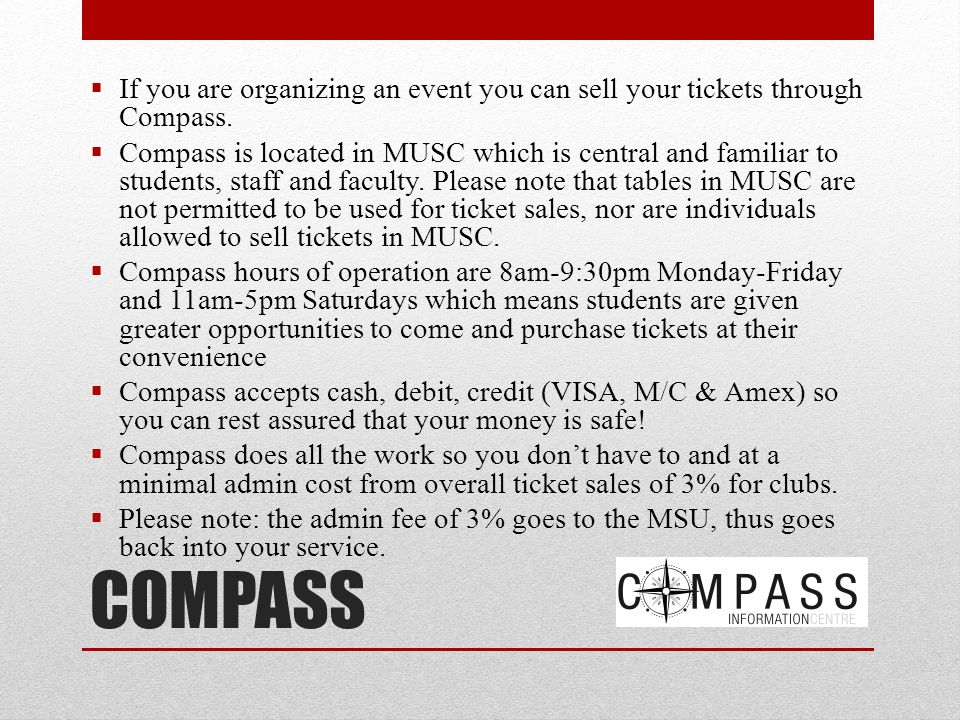 If you are organizing an event you can sell your tickets through Compass.
