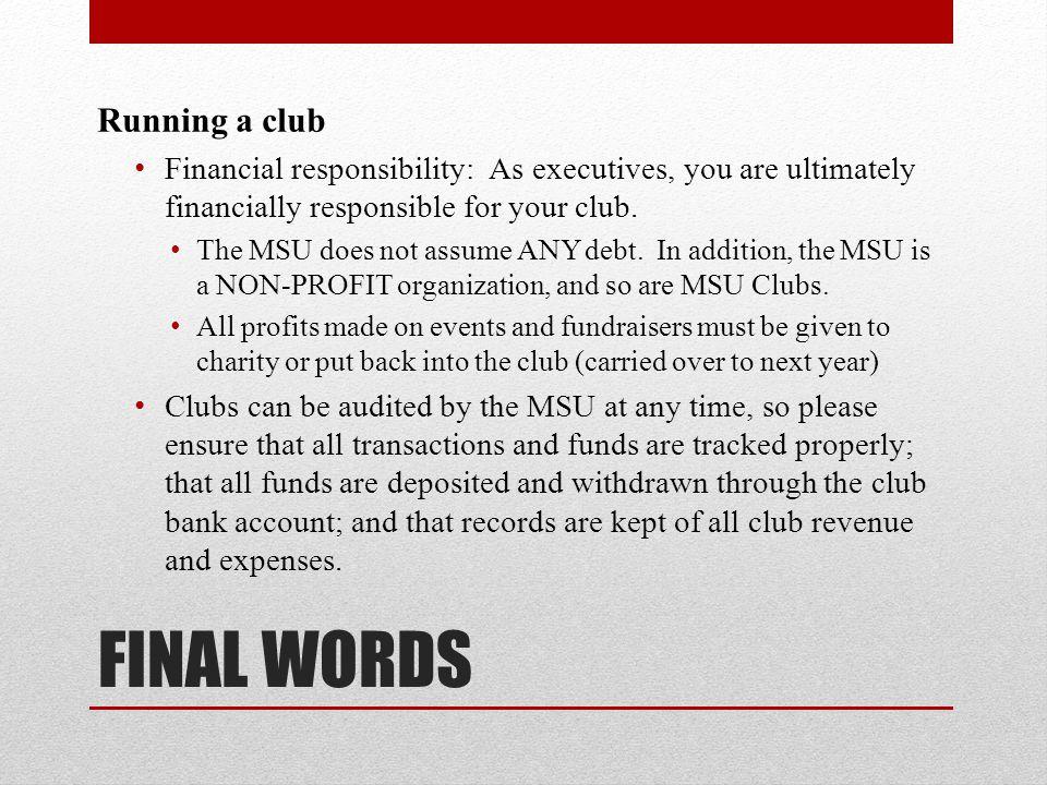 FINAL WORDS Running a club