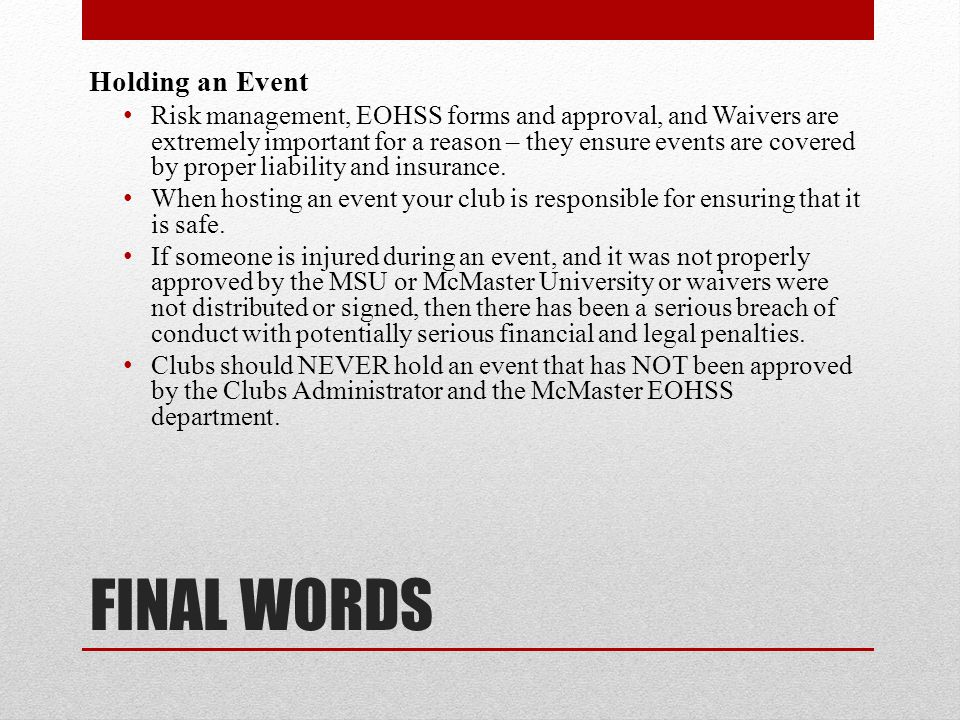 FINAL WORDS Holding an Event