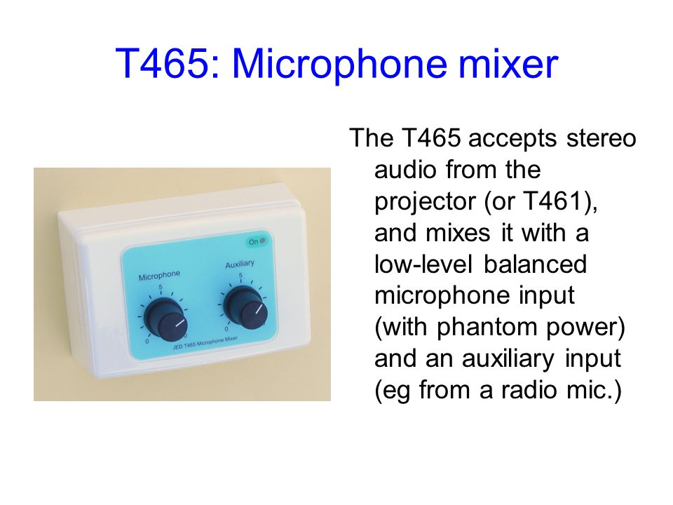 T465: Microphone mixer