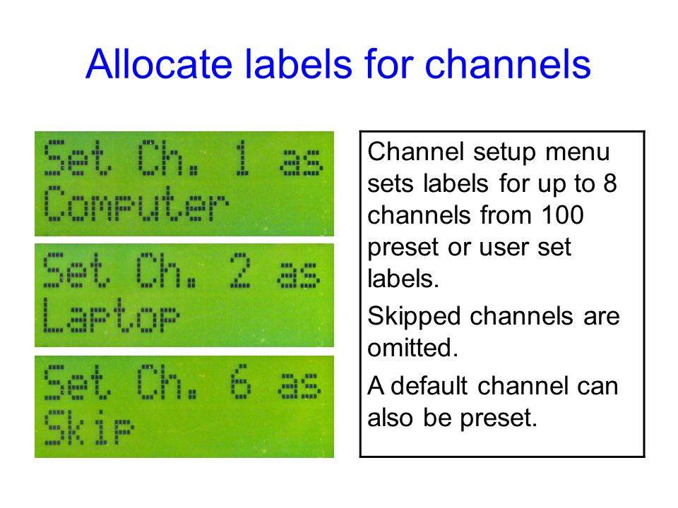 Allocate labels for channels