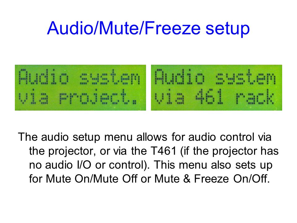Audio/Mute/Freeze setup