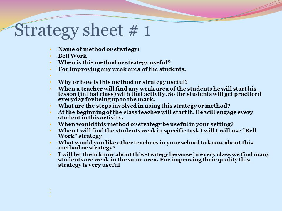 Strategy sheet # 1 Name of method or strategy: Bell Work