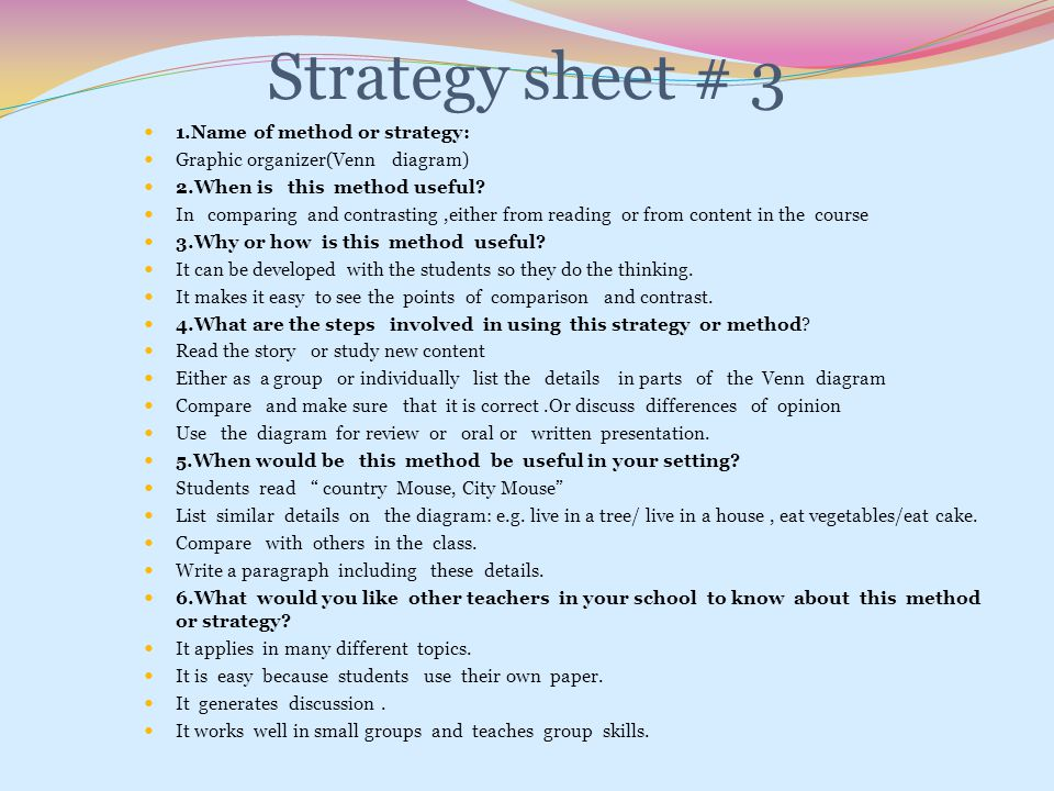 Strategy sheet # 3 1.Name of method or strategy: