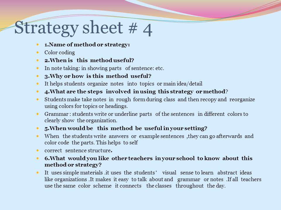 Strategy sheet # 4 1.Name of method or strategy: Color coding