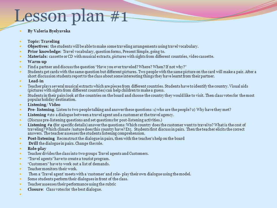 Lesson plan #1 By Valeria Byelyavska Topic: Traveling