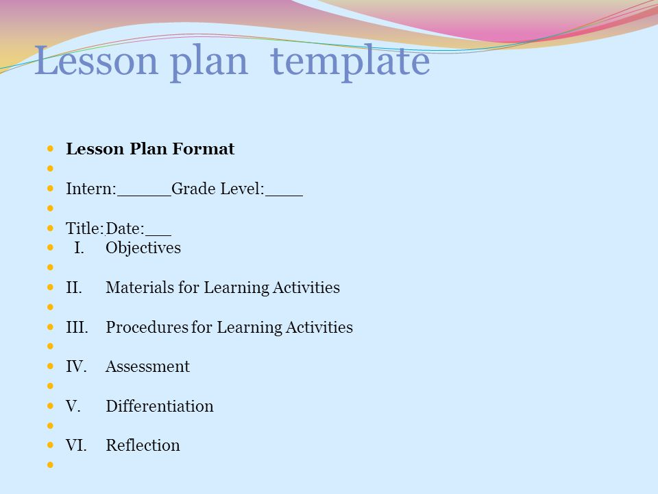 Lesson plan template Lesson Plan Format Intern: Grade Level: