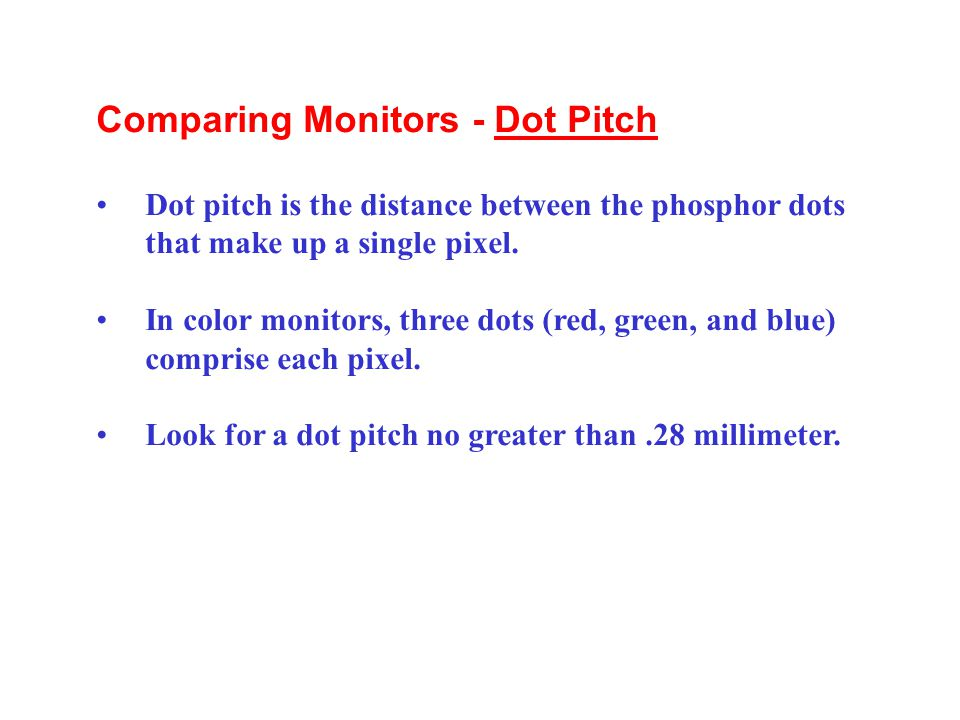 Comparing Monitors - Dot Pitch
