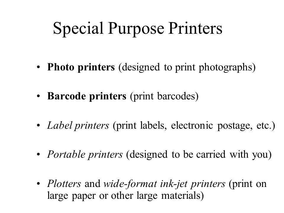 Special Purpose Printers