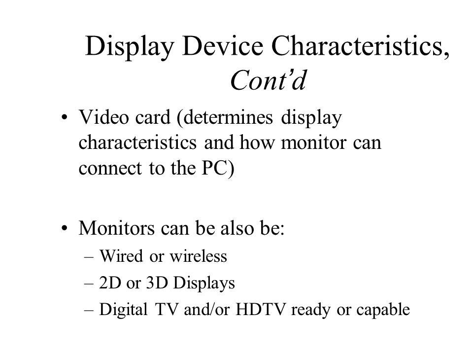Display Device Characteristics, Cont'd