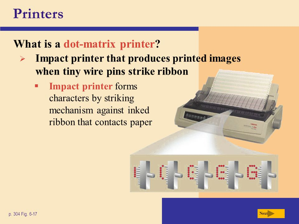 Printers What is a dot-matrix printer