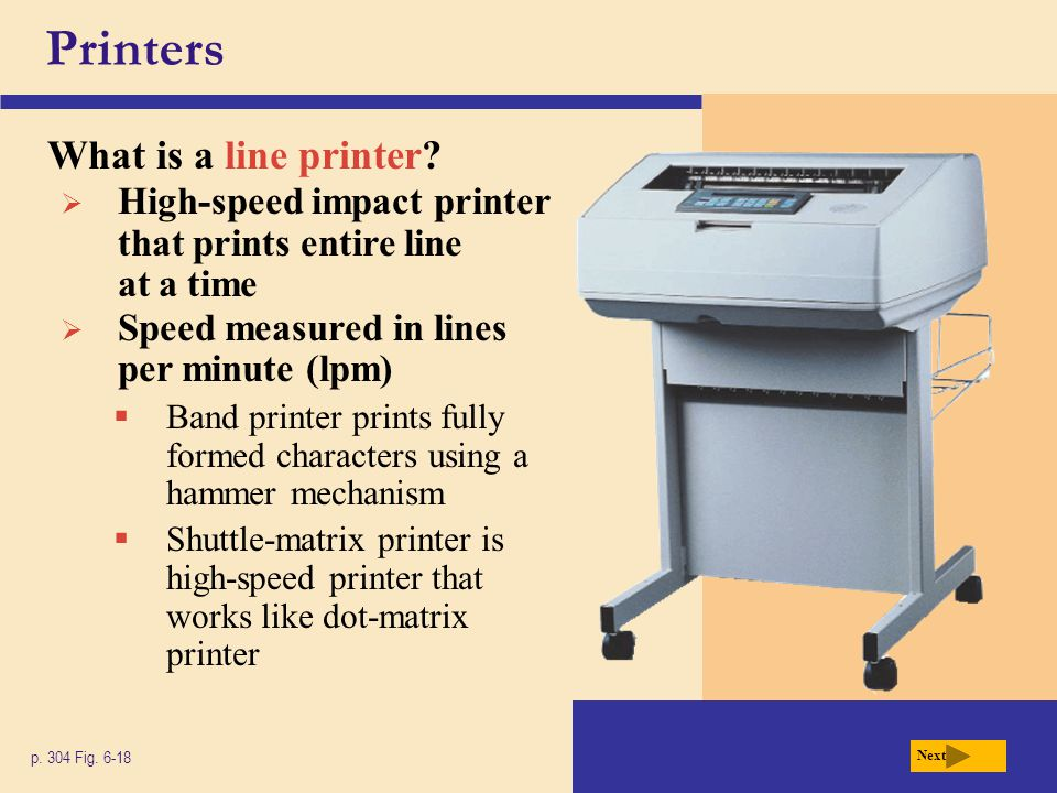 Printers What is a line printer