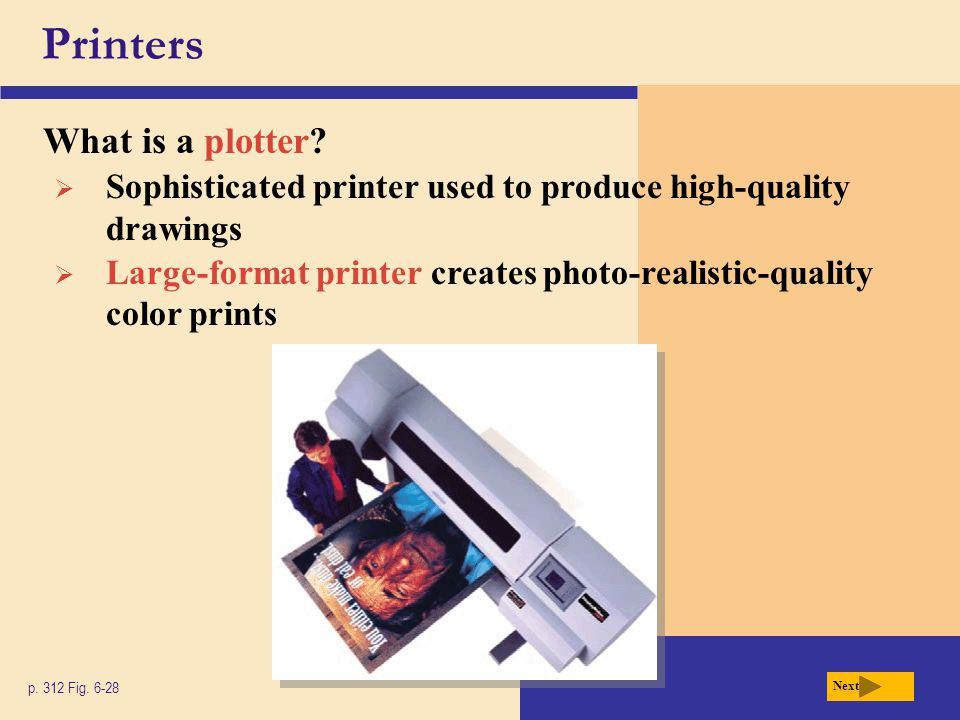 Printers What is a plotter