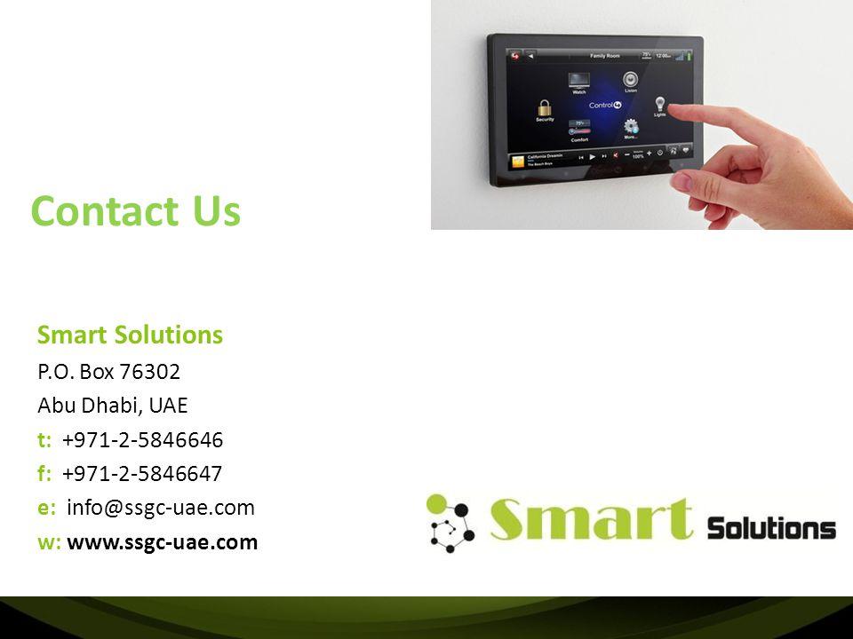 Contact Us Smart Solutions P.O. Box 76302 Abu Dhabi, UAE