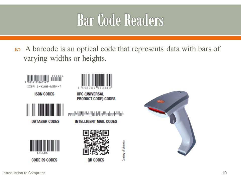 Bar Code Readers A barcode is an optical code that represents data with bars of varying widths or heights.