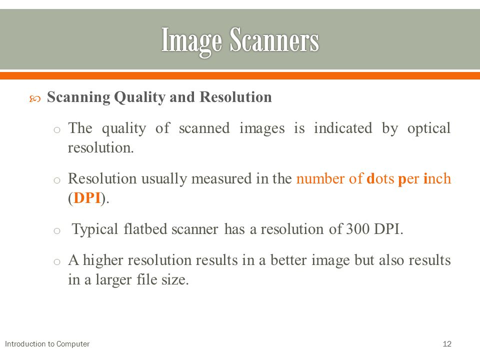 Image Scanners Scanning Quality and Resolution