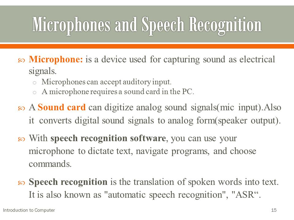 Microphones and Speech Recognition