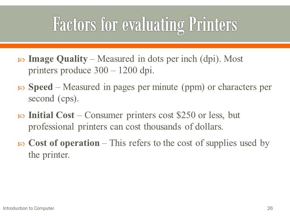 Factors for evaluating Printers