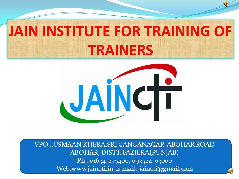 JAIN INSTITUTE FOR TRAINING OF TRAINERS